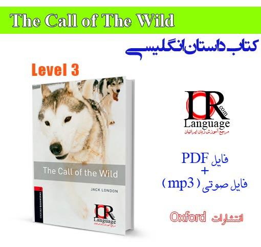دانلود کتاب داستان انگلیسی سطح 3 - The Call of The Wild